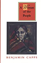 A Woman of the People by Benjamin Capps