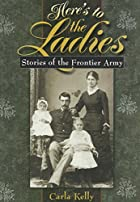 Here's to the Ladies: Stories of the…