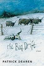 The Big Drift by Patrick Dearen