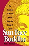 Bhikshu, Cheng Chien: Sun-Face Buddha: The Teachings of Ma-Tsu and the Hung-Chou School of Ch'an