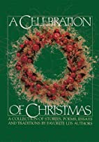 A Celebration of Christmas: A Collection of…