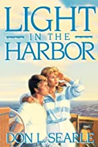 Light in the Harbor by Don L. Searle