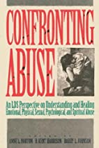Confronting Abuse by Anne L. Horton
