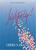 Lighten Up by Chieko N. Okazaki