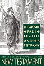 The Apostle Paul, His Life and His…