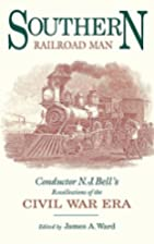 Southern Railroad Man: Conductor N. J.…