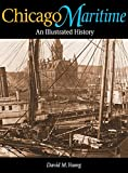 Young, David: Chicago Maritime: An Illustrated History