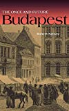 Nemes, Robert: Once And Future Budapest