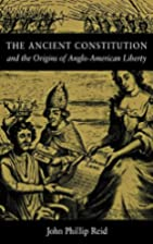 The Ancient Constitution And The Origins Of…