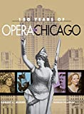 Marsh, Robert C.: 150 Years of Opera in Chicago