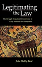 Legitimating the Law: The Struggle for…