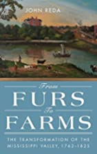 From Furs to Farms: The Transformation of…
