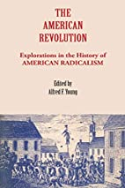 The American Revolution: Explorations in the…