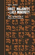 First Majority, Last Minority: The…