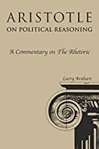Aristotle on Political Reasoning: A…