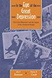 Rauman, John F.: In the Eye of the Great Depression: New Deal Reporters and the Agony of the American People