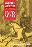 Edmonds, S. Emma E.: Memoirs of a Soldier, Nurse and Spy: A Woman's Adventures in the Union Army