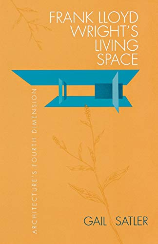 frank-lloyd-wrights-living-space-architectures-fourth-dimension