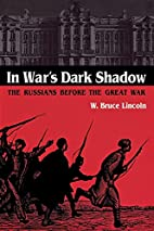 In War's Dark Shadow: The Russians…