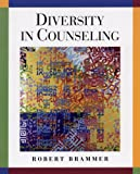 Brammer, Robert: Diversity in Counseling