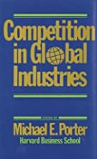 Competition in Global Industries (Research…