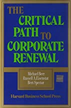 The Critical Path to Corporate Renewal by…