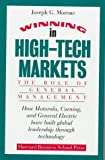 Morone, Joseph G.: Winning in High-Tech Markets : The Role of General Management