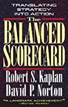 The Balanced Scorecard: Translating Strategy&hellip;