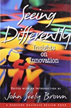 Seeing Differently: Insights on Innovation…