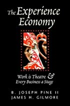 The experience economy: work is theatre &…