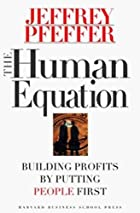 The Human Equation: Building Profits by…