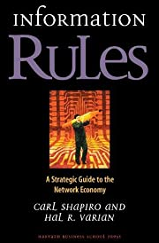Information Rules: A Strategic Guide to the…