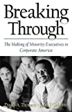Gabarro, John J.: Breaking Through: The Making of Minority Executives in Corporate America