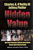 Pfeffer, Jeffrey: Hidden Value: How Great Companies Achieve Extraordinary Results With Ordinary People