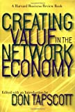 Don Tapscott: Creating Value in the Network Economy