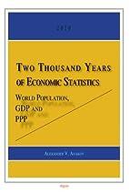 Two Thousand Years of Economic Statistics:…