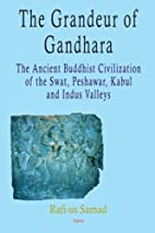 The Grandeur of Gandhara: The Ancient…