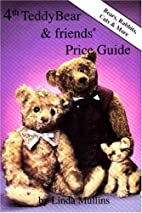 4th Teddy Bear and Friends Price Guide by…