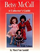 Betsy McCall: A Collector's Guide With…