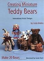 Creating Miniature Teddy Bears…