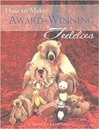 How to Make Award-Winning Teddies by Michela…