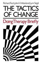 The Tactics of Change: Doing Therapy Briefly…