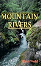 Mountain Rivers (Water Resources Monograph)…