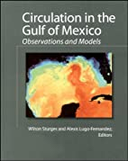 Circulation in the Gulf of Mexico:…