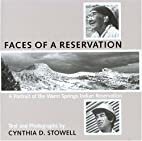 Faces of a Reservation by Cynthia D. Stowell