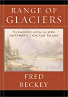 A Range of Glaciers: The Exploration and…