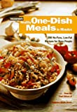 Rogers, Jean: Prevention&#39;s Healthy One-Dish Meals in Minutes: 200 No-Fuss, Low-Fat Recipes for Busy People
