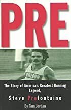 Pre: The Story of America's Greatest Running…