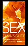 Bechtel, Stefan: Sex : A Man's Guide