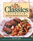 The New Classics Cookbook: Family Favorites…